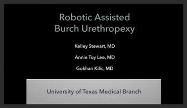 ROBOTIC ASSISTED BURCH URETHROPEXY