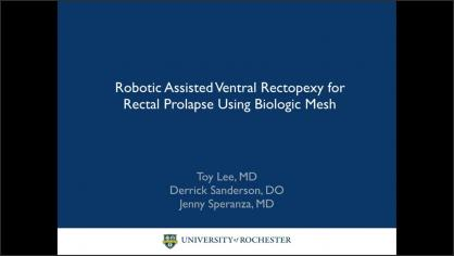 Robotic Assisted Ventral Rectopexy for Rectal Prolapse Using Biologic Mesh