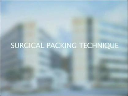 Surgical Packing Technique