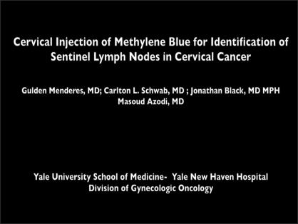 USE OF METHYLENE BLUE FOR DETECTION OF SENTINEL LYMPH NODES IN CERVICAL CANCER