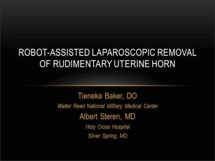 ROBOT-ASSISTED LAPAROSCOPIC REMOVAL OF RUDIMENTARY UTERINE HORN
