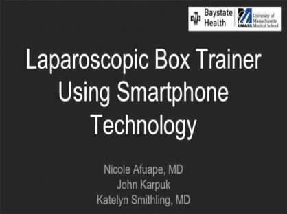 Laparoscopic Box Trainer Using Smartphone Technology