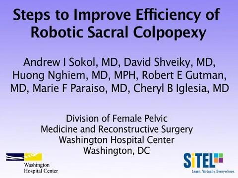 STEPS TO IMPROVE EFFICIENCY OF ROBOTIC SACRAL COLPOPEXY