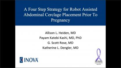 A FOUR STEP STRATEGY FOR ROBOT-ASSISTED ABDOMINAL CERCLAGE PLACEMENT PRIOR TO PREGNANCY