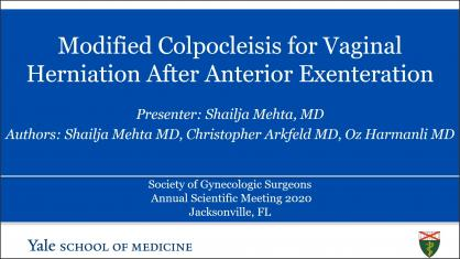 MODIFIED COLPOCLEISIS FOR VAGINAL HERNIATION AFTER ANTERIOR EXENTERATION