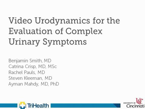 VIDEO URODYNAMICS FOR THE EVALUATION OF COMPLEX URINARY SYMPTOMS