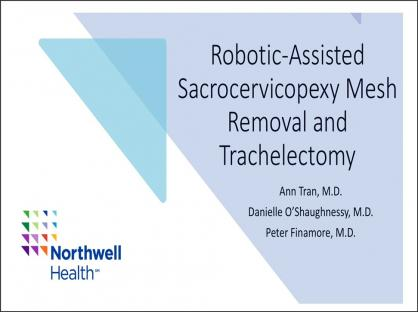 Robotic-Assisted Sacrocervicopexy Mesh Removal and Trachelectomy