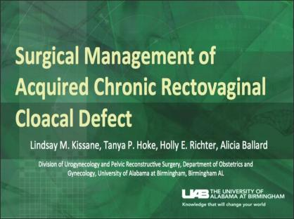 Surgical Management of Acquired Chronic Rectovaginal Cloacal Defect