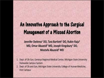 AN INNOVATIVE APPROACH TO THE SURGICAL MANAGEMENT OF A MISSED ABORTION