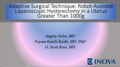 ADAPTIVE SURGICAL TECHNIQUE: ROBOT-ASSISTED LAPAROSCOPIC HYSTERECTOMY IN A UTERUS GREATER THAN 1,000