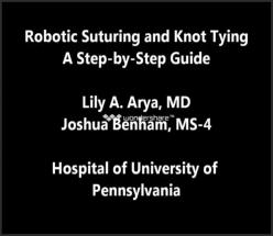 Robotic suturing and Knot Tying: A Step-by-Step Guide