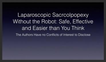 LAPAROSCOPIC SACRAL COLPOPEXY WITHOUT THE ROBOT: SAFE, EFFECTIVE, AND EASIER THAN YOU THINK
