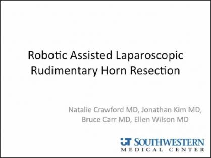 Robotic Assisted Laparoscopic Rudimentary Uterine Horn Resection