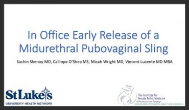 IN OFFICE EARLY RELEASE OF A MIDURETHRAL PUBOVAGINAL SLING