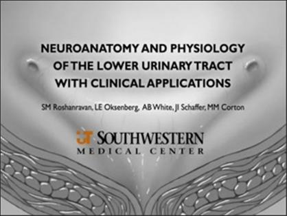 Neuroanatomy and Physiology of the Lower Urinary Tract with Clinical Applications