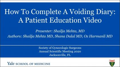 HOW TO COMPLETE A VOIDING DIARY: A PATIENT EDUCATION VIDEO