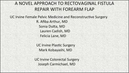 A novel approach to rectovaginal fistula repair with forearm flap