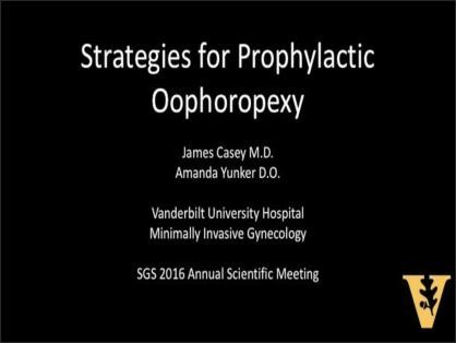 STRATEGIES FOR PROPHYLACTIC OOPHOROPEXY