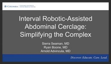 INTERVAL ROBOTIC-ASSISTED LAPAROSCOPIC TRANSABDOMINAL CERCLAGE: SIMPLIFYING THE COMPLEX