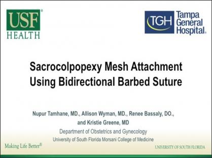 Sacrocolpopexy Mesh Attachment Using Bidirectional Barbed Suture