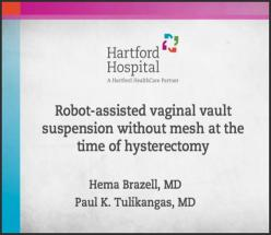 ROBOT-ASSISTED VAGINAL VAULT SUSPENSION WITHOUT MESH AT THE TIME OF HYSTERECTOMY