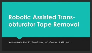 ROBOTIC ASSISTED TRANSOBTURATOR TAPE REMOVAL