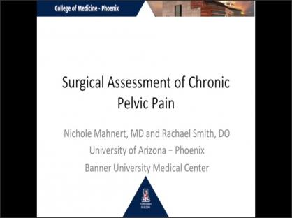Surgical Assessment of Chronic Pelvic Pain