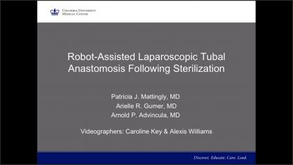 ROBOT-ASSISTED LAPAROSCOPIC TUBAL ANASTOMOSIS FOLLOWING STERILIZATION