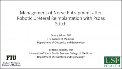 MANAGEMENT OF NERVE ENTRAPMENTMENT AFTER ROBOTIC URETERAL REIMPLANTATION WITH PSOAS STITCH